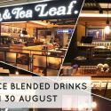 The Coffee Bean & Tea Leaf: Enjoy $3 OFF All Regular-sized Ice Blended Drinks At All Outlets