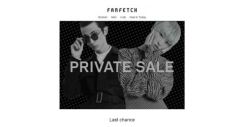 [Farfetch] Your access to Private Sale ends soon