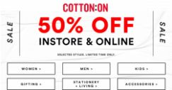 Cotton On: Get 50% OFF Selected Styles In Stores & Online for A Limited Time Only!