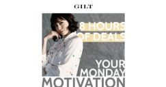 [Gilt] Your 8-Hour Monday Motivation is here.