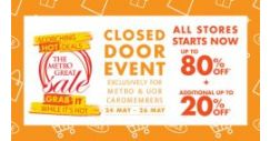 Metro: Great Sale Closed Door Event with Up to 80% OFF Storewide + 20% OFF Cosmetics & Fragrances + Exclusive $50 OFF for BargainQueen Fans!