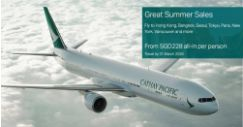 Cathay Pacific: Great Summer Sales with All-In Fares from SGD228 to Hong Kong, Bangkok, Seoul, Tokyo, Paris & More!