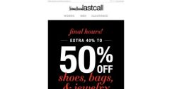 [Last Call] EARLY BLACK FRIDAY! LAST CHANCE for an extra 40%–50% off shoes, bags, & jewelry