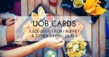 UOB Cards – Exclusive 1-for-1 Buffet & Other Dining Deals (Jan 2018)