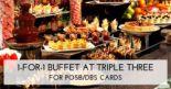 Triple Three Restaurant: Enjoy 1-for-1 Lunch Buffet & 50% OFF 2nd Diner for Dinner Buffet with DBS/POSB Cards!