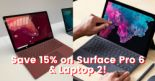 Microsoft Online Store: Save 15% on Surface Pro 6 or Laptop 2!