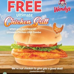 Free Ultimate Chicken Grill Burger! Purchase with purchase promotion in Wendy's