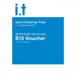 S$15 voucher with S$100 nett in a single receipt at i.t Labels