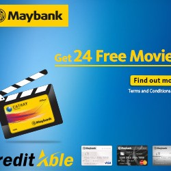 Maybank Credit Cards and CreditAble | 24 FREE Movies Promotion