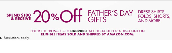 Amazon | 20% OFF Father's Day Gift Promo Code