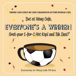 Wang Cafe | 1-for-1 Hot Kopi & Teh Deal