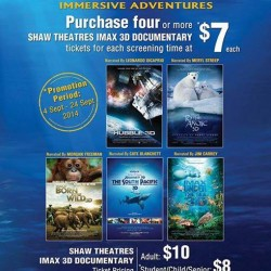 Shaw Theatres |  IMAX 3D movie tickets at $7 each