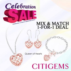 CITIGEMS | 1 for 1 Specials from S$28