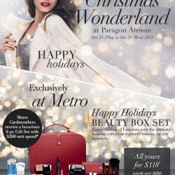 Metro   20% off Lancome products at Paragon
