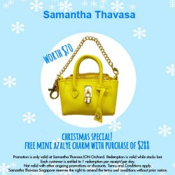 Samantha Thavasa |  free Mini Azayle Charm with $288 spend