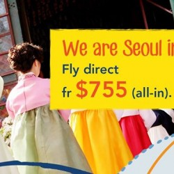 ZUJI | Fly direct to Seoul on fr $755 (all-in)