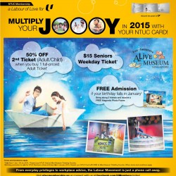 Alive Museum | NTUC membership exclusive promotion
