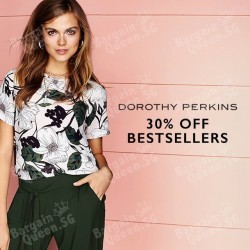 #GOSF 30% off best sellers at Dorothy Perkins on Zalora