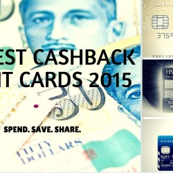 Singapore's Best Credit Cards Review Series --- Best Cashback Credit Cards