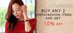 Buy any 2 shopfashion items and get 10% OFF @kiss jane