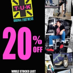 20% OFF on all T.U.K. Footwear @ 77th Street
