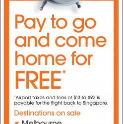 Pay to go and return for free @ JetStar