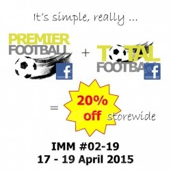 Be a Facebook Fan and enjoy 20% Off Storewide @ Premier Football IMM