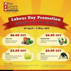 Labour Day Promotion for VIP members @ Pet Lovers Centre