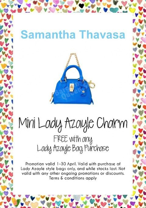 Free Mini Lady Azayle charm with Lady Azayle bag purchase @ Samantha Thavasa