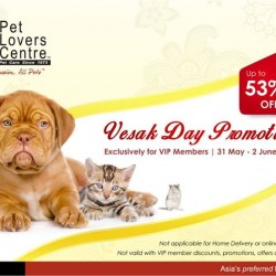 Vesak Day Promotion @ Pet Lovers Centre