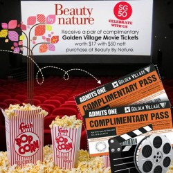 Complimentary Golden Village Movie tickets with purchase @ Beauty By Nature