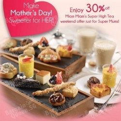 30% off Mother's Day High Tea Platter @ Miam Miam