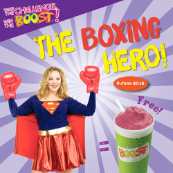 Come over in a FULL superhero costume with boxing gloves today, and get rewarded with a FREE Boost