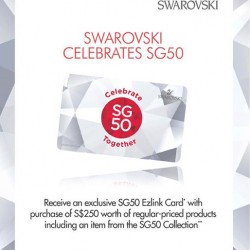 Swarovski: exclusive SG50 Ezlink Card with purchase of S$250 worth of regular-priced
