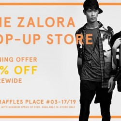 One Raffles place: 20% Off  The Zalora Pop-Up Stores