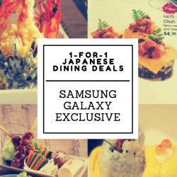 Samsung Galaxy Life: 1-for-1 Japanese dining deals