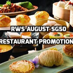 Resorts World Sentosa: August SG50 Restaurant Promotions