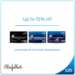 Citibank: Up to 15% OFF Exclusively for Citi Credit Cardmembers