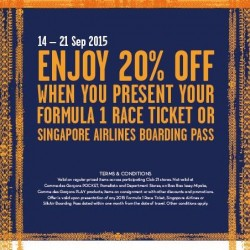 Club 21: 20% OFF When you Present your Formula 1 Race Ticket or Singapore Airlines Boarding Pass