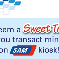 SAM: Redeem a Sweet Treat when you transact min. $50