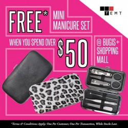 TEMP: Free mini Manicure Set at TEMT BUGIS + when you Spend Over $50