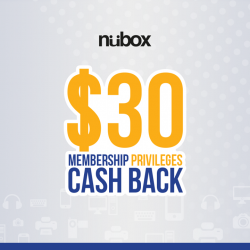 Nübox: MemberShip Privileges Cash Back @$30.