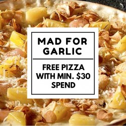 Mad for Garlic: Free Pizza with $30 Spend
