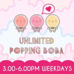 Sogurt: UnLimited Popping Boba -- 3pm to 6pm.