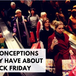 6 Misconceptions You may have about Black Friday!