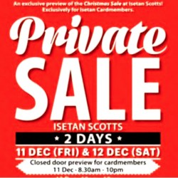 Isetan Scotts: Private Sale 30% OFF Storewide + $10 Voucher
