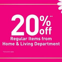 BHG: 20% OFF Regular Items from Home and Living Department
