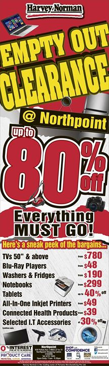 Harvey Norman: Empty Out Clearance now @80% OFF