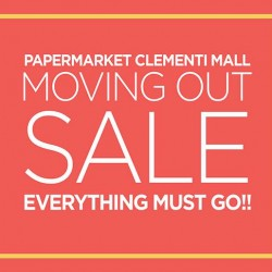 PaperMarket: Moving Out Sale now on at PaperMarket Clementi Mall