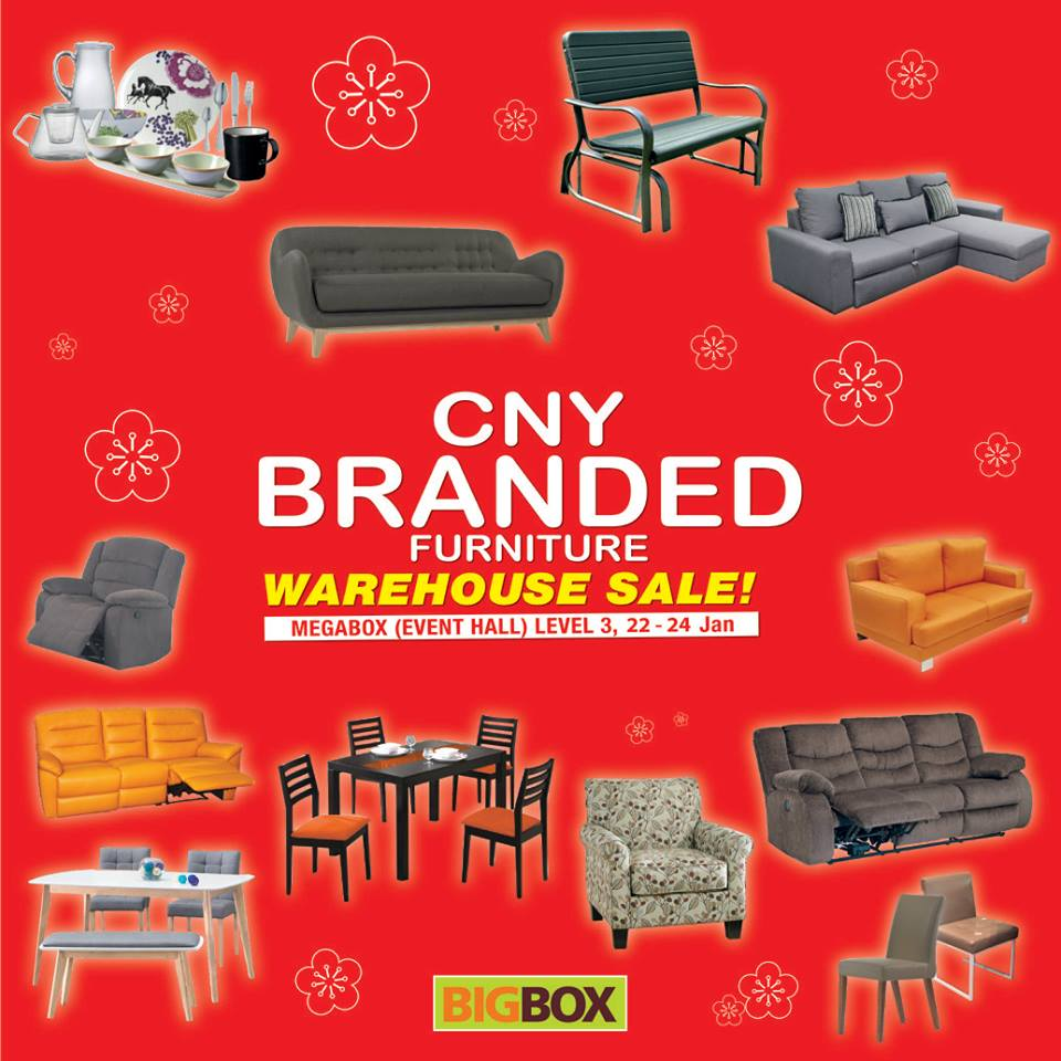Big box cny branded furniture warehouse sale till 24 jan for Furniture w sale warehouse